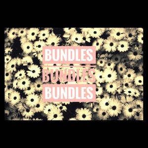 Other - BUNDLES, BUNDLES, BUNDLES!!